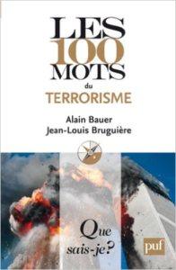 les 100 mots du terrorisme image